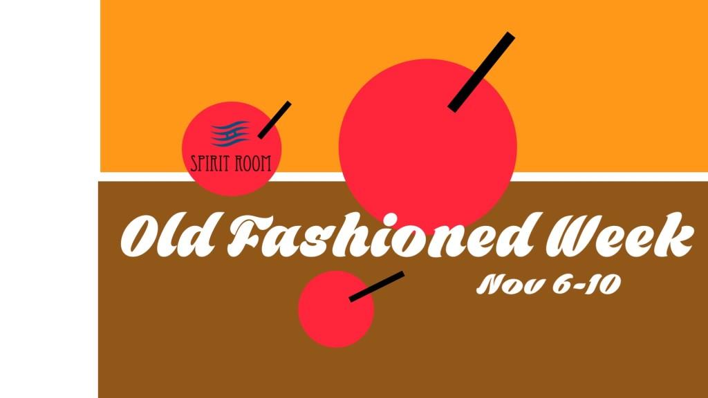 Old Fashioned week 2018